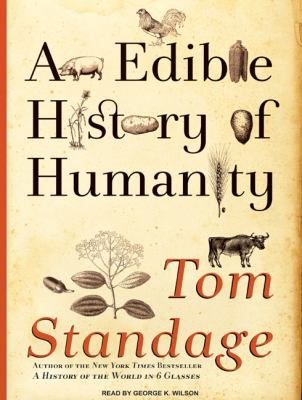An Edible History of Humanity:  2009 9781400163083 Front Cover