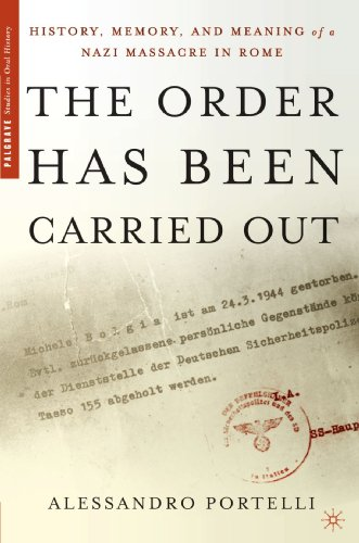 Order Has Been Carried Out History, Memory, and Meaning of a Nazi Massacre in Rome  2003 edition cover