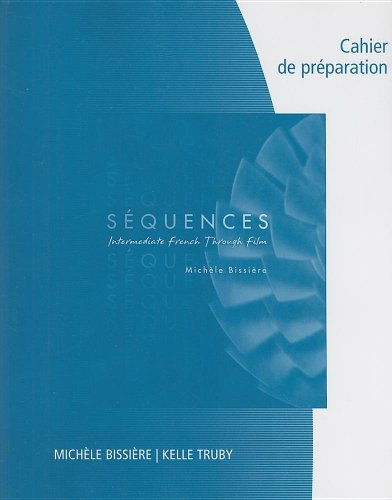 Sequences Intermediate French Through French  2008 (Workbook) 9781413020083 Front Cover