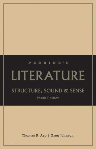 Perrine's Literature Structure, Sound, and Sense 10th 2009 (Revised) edition cover