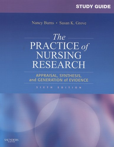 Practice of Nursing Research Appraisal, Synthesis, and Generation of Evidence 6th 2008 edition cover
