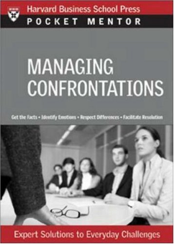 Managing Difficult Interactions Expert Solutions to Everyday Challenges  2008 edition cover
