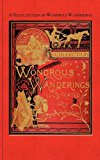 Recollections of Wondrous Wanderings  N/A 9781429098083 Front Cover