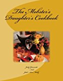 Mobster's Daughter's Cookbook  N/A 9781492962083 Front Cover
