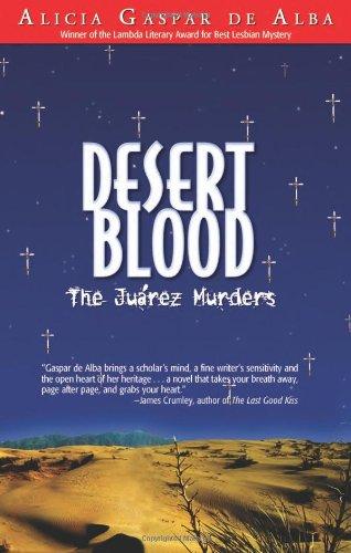 Desert Blood : The Juarez Murders N/A edition cover