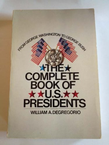 Complete Book of U. S. Presidents  5th 2001 9781569802083 Front Cover