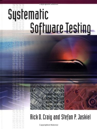 Systematic Software Testing   2002 edition cover