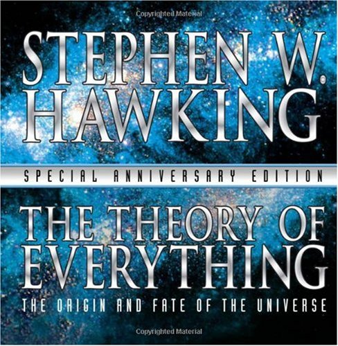 Theory of Everything The Origin and Fate of the Universe  2005 edition cover