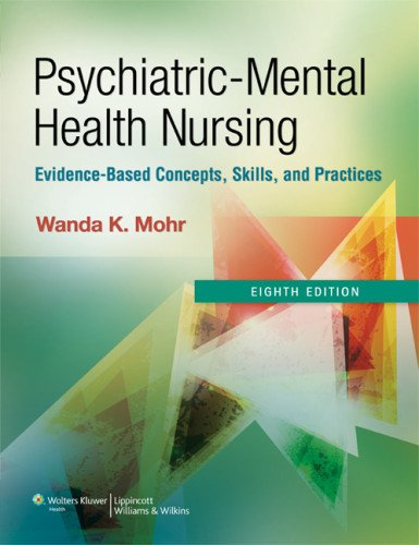 Psychiatric-Mental Health Nursing Evidence-Based Concepts, Skills, and Practices 8th 2013 (Revised) edition cover