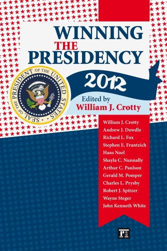 Winning the Presidency 2012:   2013 9781612052083 Front Cover