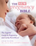 The Pregnancy Bible: The Experts' Guide to Pregnancy and Early Parenthood  2013 edition cover