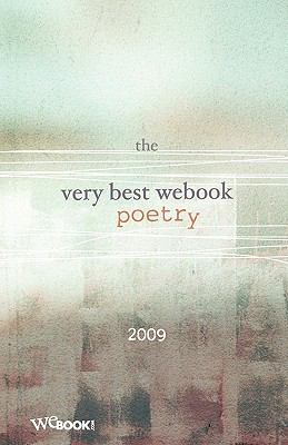 Very Best Webook Poetry 2009  N/A 9781935003083 Front Cover
