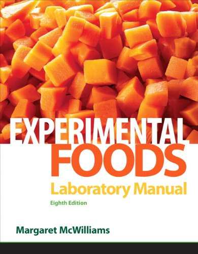 Laboratory Manual for Foods Experimental Perspectives 8th 2012 edition cover