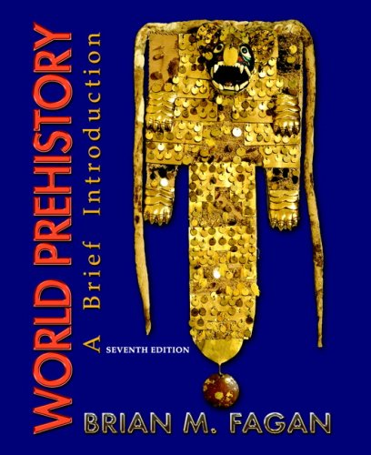 World Prehistory A Brief Introduction 7th 2008 9780132257084 Front Cover