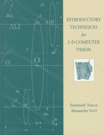 Introductory Techniques for 3-D Computer Vision   1998 9780132611084 Front Cover