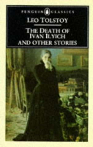 Death of Ivan Ilyich and Other Stories   2003 (Revised) edition cover