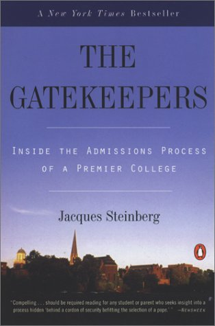 Gatekeepers Inside the Admissions Process of a Premier College  2002 edition cover