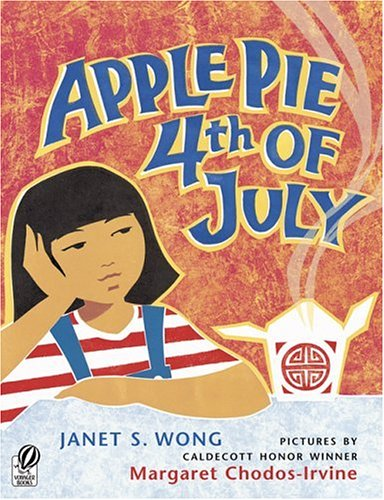 Apple Pie Fourth of July  N/A 9780152057084 Front Cover