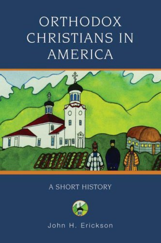 Orthodox Christians in America A Short History  2007 edition cover