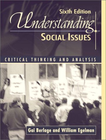 Understanding Social Issues Critical Thinking and Analysis 6th 2003 (Revised) edition cover