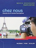 Chez Nous: BranchT Sur Le Monde Francophone, Media-enhanced Version- Plus Myfrenchlab With Etext (Multi Semester) and Oxford Dictionary  2013 edition cover