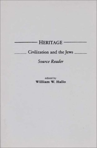Heritage Civilization and the Jews: Source Reader N/A edition cover