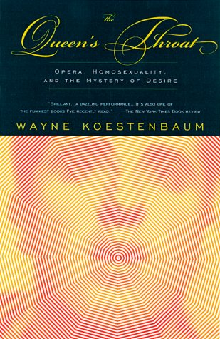 Queen's Throat Opera, Homosexuality, and the Mystery of Desire  2001 edition cover