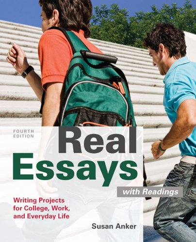 Real Essays with Readings Writing for Success in College, Work, and Everyday Life 4th 2012 edition cover