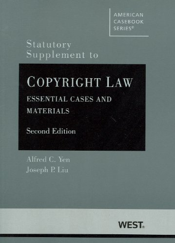 Statutory Supplement to Copyright Law Essential Cases and Materials 2nd 2012 (Revised) edition cover