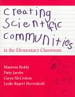 Creating Scientific Communities in the Elementary Classroom   1998 edition cover