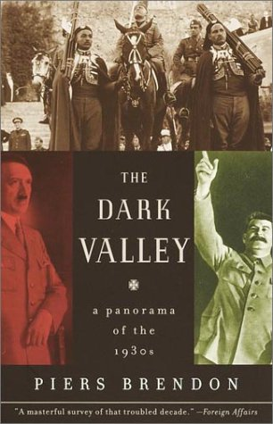 Dark Valley A Panorama of The 1930s  2002 edition cover