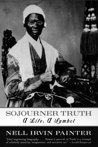 Sojourner Truth A Life, a Symbol N/A edition cover