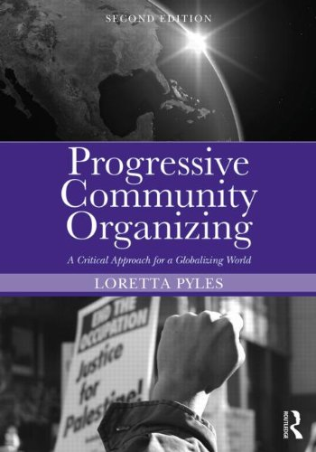 Progressive Community Organizing Reflective Practice in a Globalizing World 2nd 2014 (Revised) edition cover