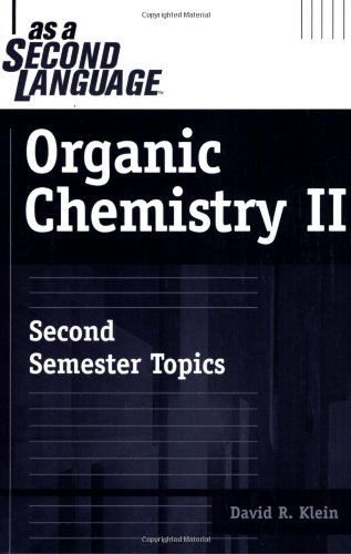 Organic Chemistry II Second Semester Topics 2nd 2006 edition cover