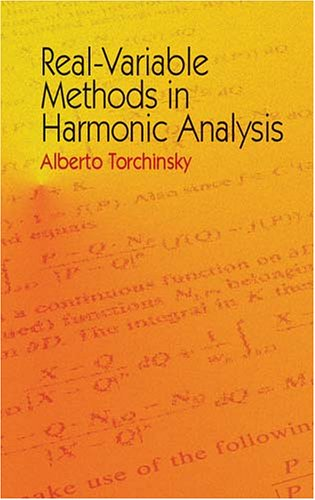 Real-Variable Methods in Harmonic Analysis   2004 9780486435084 Front Cover