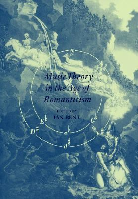 Music Theory in the Age of Romanticism   2005 9780521020084 Front Cover