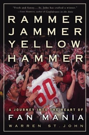 Rammer Jammer Yellow Hammer A Journey into the Heart of Fan Mania  2004 9780609607084 Front Cover