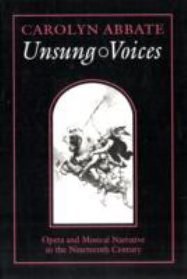 Unsung Voices Opera and Musical Narrative in the Nineteenth Century  1996 edition cover