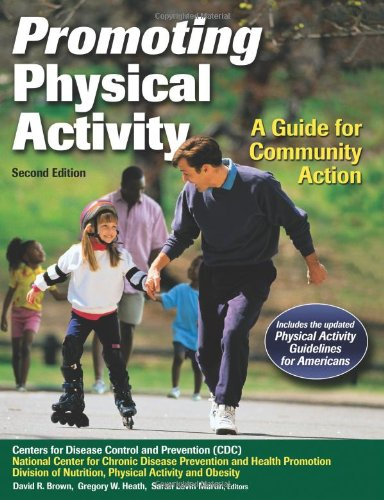 Promoting Physical Activity A Guide for Community Action 2nd 2010 edition cover