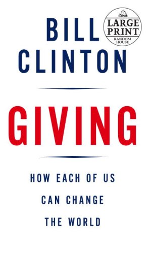 Giving How Each of Us Can Change the World Large Type edition cover