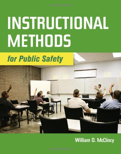 Instructional Methods for Public Safety   2011 (Revised) 9780763776084 Front Cover
