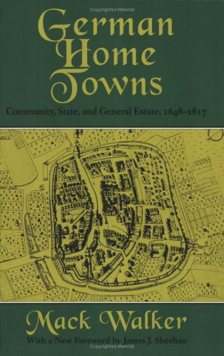German Home Towns Community, State, and General Estate, 1648-1871  1971 edition cover