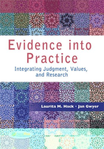 Evidence into Practice Integrating Judgment, Values, and Research  2013 edition cover