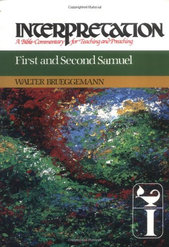 First and Second Samuel Interpretation: A Bible Commentary for Teaching and Preaching  1990 edition cover