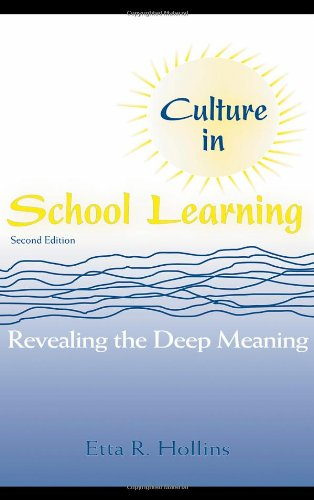 Culture in School Learning Revealing the Deep Meaning 2nd 2008 (Revised) edition cover