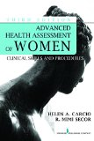 Advanced Health Assessment of Women: Clinical Skills and Procedures 3rd 2014 edition cover