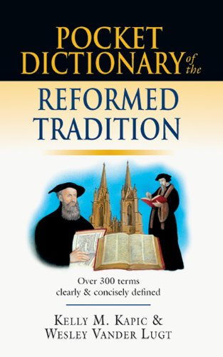 Pocket Dictionary of the Reformed Tradition  N/A edition cover