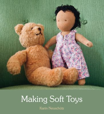 Making Soft Toys   2012 9780863159084 Front Cover