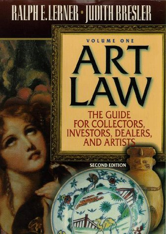 Art Law The Guide for Collectors, Investors, Dealers, and Artists 2nd 1998 edition cover