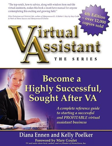 Virtual Assistant - the Series (4th Edition) Become a Highly Successful, Sought after VA  2010 edition cover